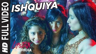 Ishquiya Full Song (Video) L