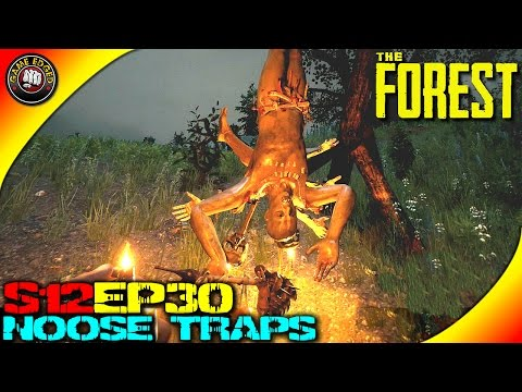 The Forest Gameplay - Noose Traps, Tall Grey Cannibals, Skull Lamps - S12EP30 (Alpha V0.30)