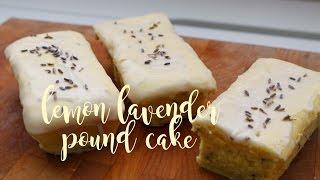 How to Make Lemon Lavender Pound Cake
