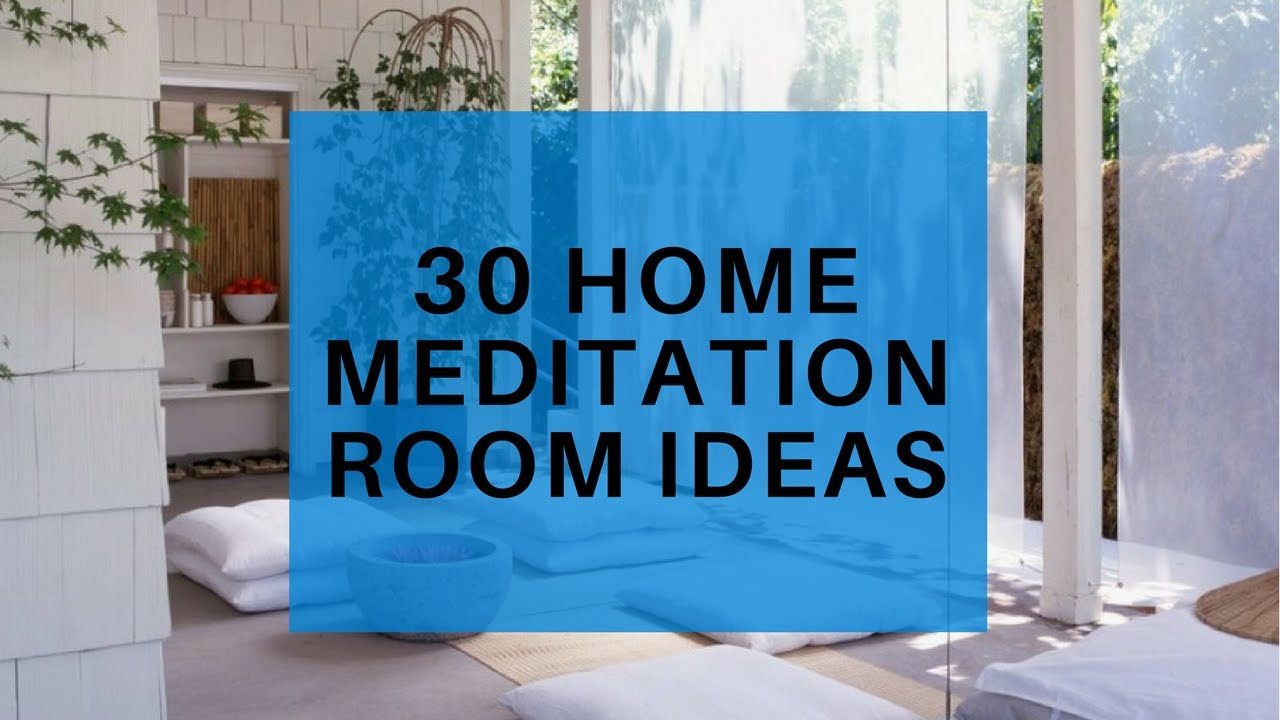 30 Home Meditation Room Ideas Create A Meditation Space