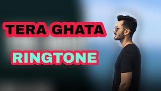 ♪♪TERA GHATA RINGTONE♪♪. TRENDING SONG 2018. ♦DOWNLOAD NOW♦