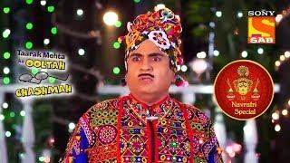 Jethalal's Navratri With The Firangis   Taarak Mehta Ka Ooltah Chashmah   Navratri Special