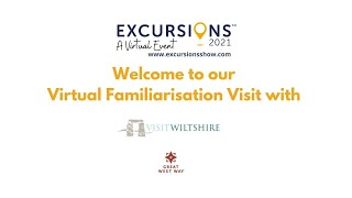 VisitWiltshire on the Great West Way - Virtual Familiarisation Visit