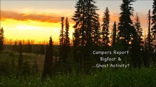 Campers Report Bigfoot & ...Ghost Activity? B&G Bigfoot Campout Blue Mtns July 2017 Pt.7 thumbnail
