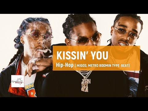 [FREE] Migos x Quavo type beat - Kissin' You - Sweet 808 instrumental