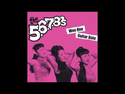 The 5 6 7 8's - woo hoo