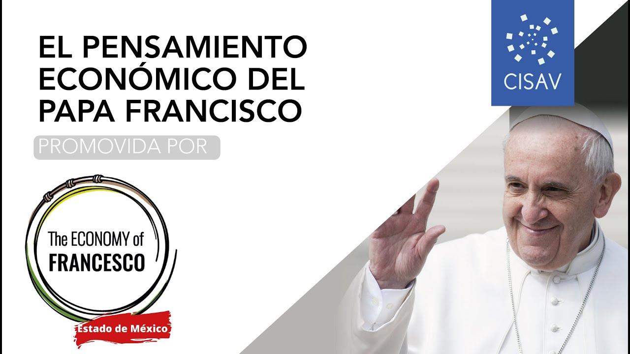El pensamiento económico del Papa Francisco