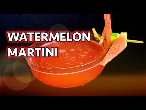 HOW TO MAKE A WATERMELON MARTINI!