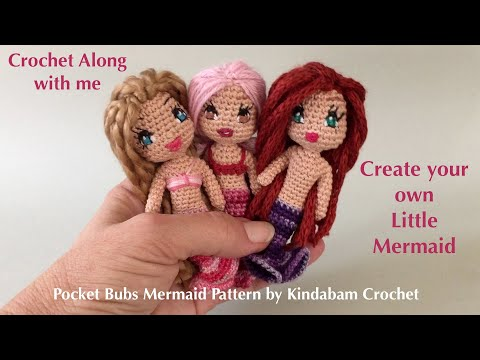 Crochet Mermaid Doll Pattern Part 1  Amigurumi No Sew One Piece Pattern for Pocket Bubs Mermaid