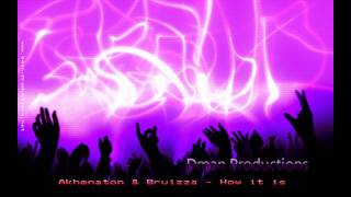 Akhenaton & Bruizza How it is Dman Productions