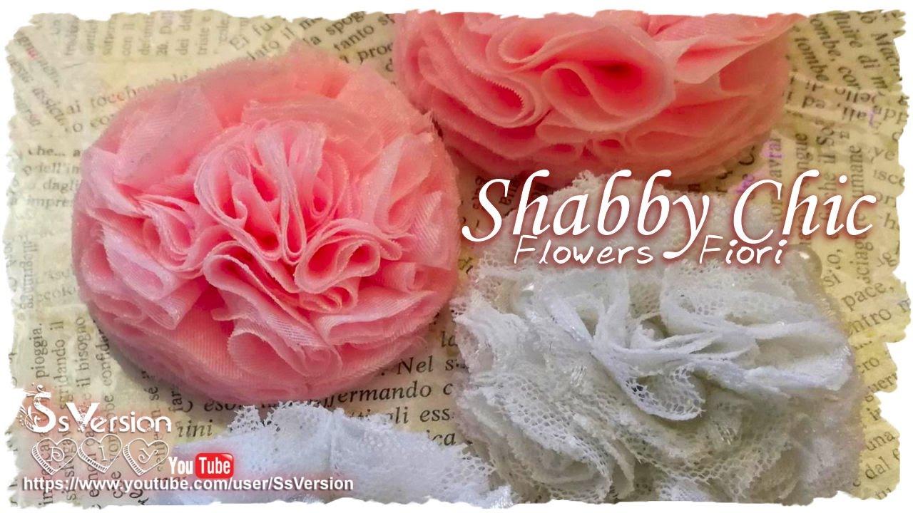 Mazzi Di Fiori Youtube.Tutorial Fiori Shabby Chic Con Tulle E Pizzo Diy Flowers Youtube