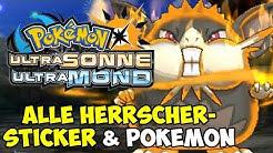 ALLE HERRSCHER-STICKER + HERRSCHER-POKEMON BEKOMMEN! - POKEMON ULTRASONNE & ULTRAMOND TUTORIAL