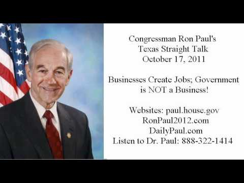 ron-paul's-texas-straight-talk-10/17/11:-the-business-of-government
