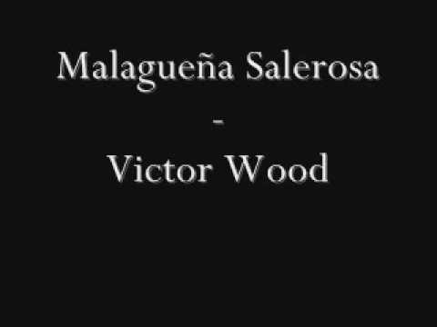 Malaguena Salerosa (English) - Victor Wood