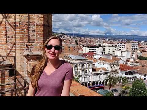 20 Best Things To Do In Cuenca Ecuador!