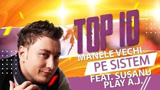 Top 10 Manele Vechi Pe Sistem (Mega Colaj 2021)