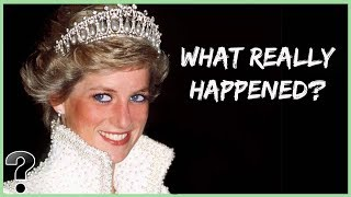 What Really Happened To Princess Diana?