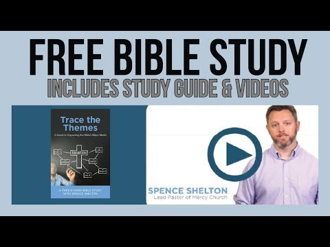 How to Trace the Themes of Scripture: Free 6-Week Topical