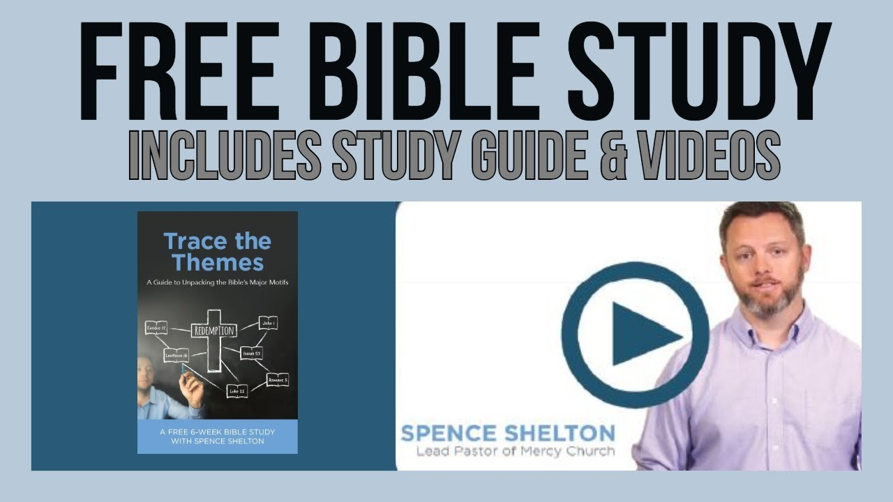 How to Trace the Themes of Scripture: Free 6-Week Topical Bible Study  Lessons