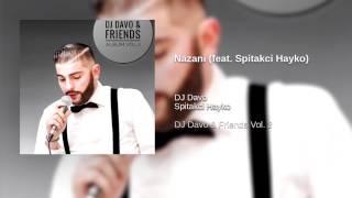 DJ Davo Nazani Feat Spitakci Hayko