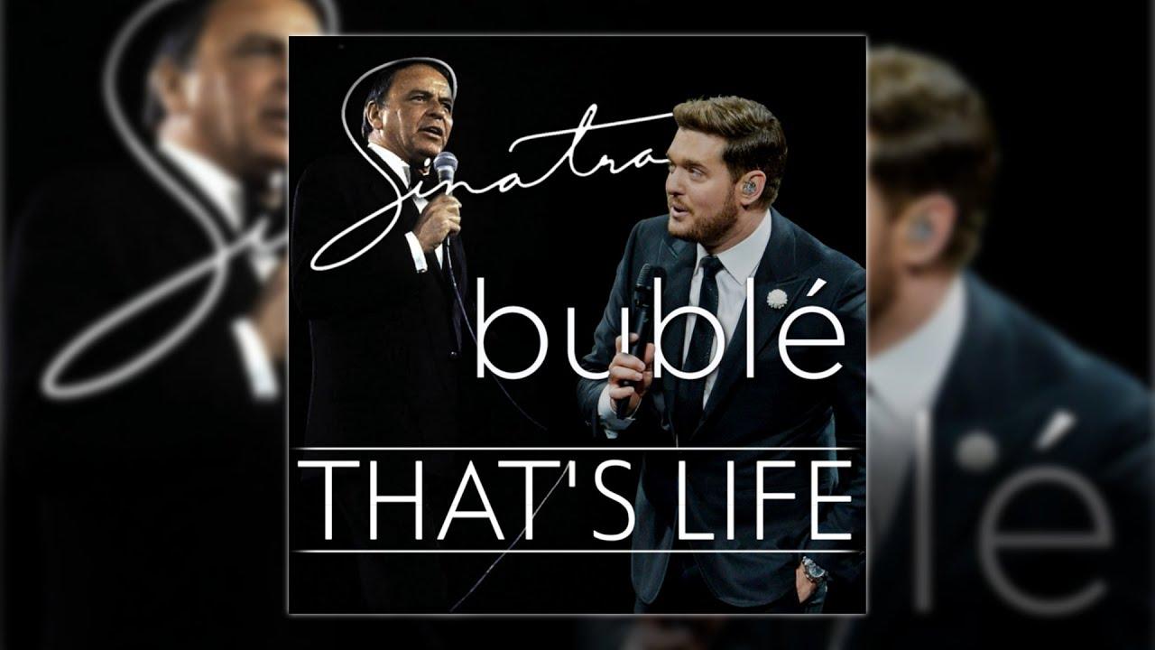 Frank Sinatra & Michael Bublé - That's Life