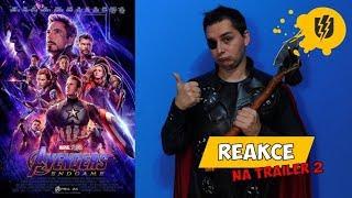 AVENGERS: Endgame - Reakce na Trailer 2