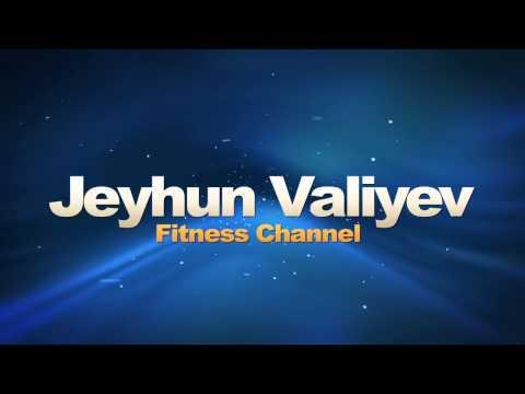 Jeyhun Valiyev Fitness channel