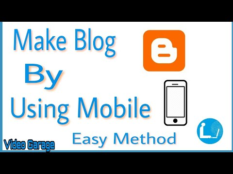 How to make blog using Android devices -  how to make free website 2017