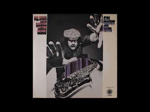 Phil Woods and His European Rhythm Machine ‎– At the Frankfurt Jazz Festival (1971)