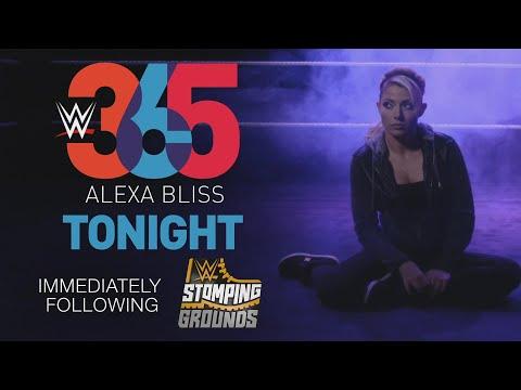 WWE 365: Alexa Bliss - Tonight after WWE Stomping Grounds