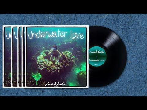 Underwater love | LouisNicolas | 🌱SPRING MIXTAPE🌱