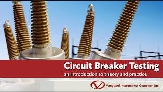 Substation Circuit Breaker Testing
