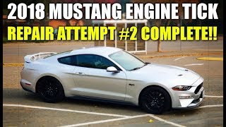 2018 MUSTANG GT ENGINE TICK REPAIR ATTEMPT #2 COMPLETE!!! * The Saga - Update 10 * Stang Stories