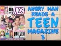 Angry Man Reads a Teen Magazine 3