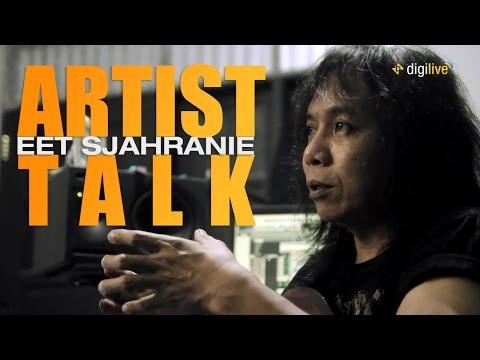Digilive Artist Talk: Eet Sjahranie
