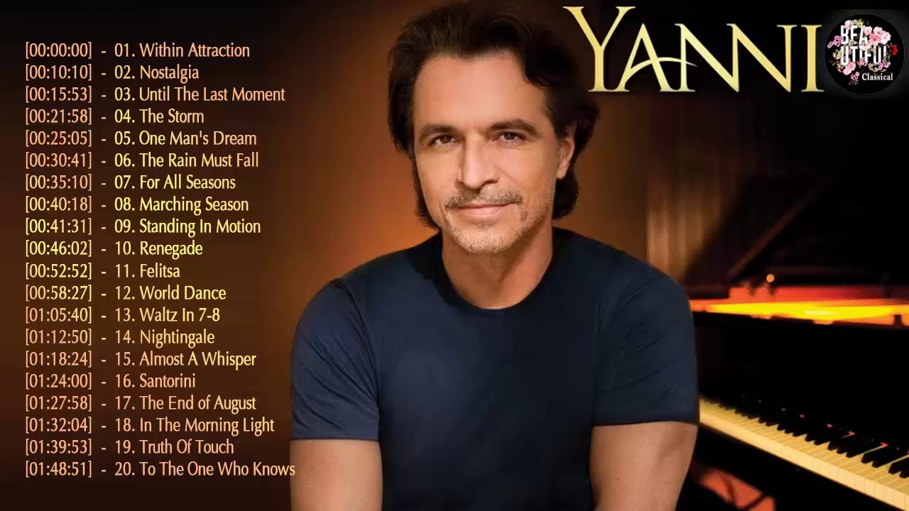 Yanni Best hits Full album 2018 - Best songs Collection Yanni 2018 - ερες  συλλογές τραγουδιών Yanni