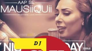 DJ SX & VAAYU - Every Night And Day (Aap Se Mausiiquii) Tropical Mix