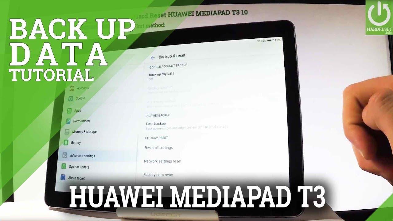 HUAWEI MEDIAPAD T3 BACKUP / Enable Google Backup