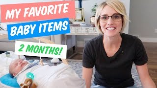 My Favorite Baby Products! 2 MONTHS WITH BABY!
