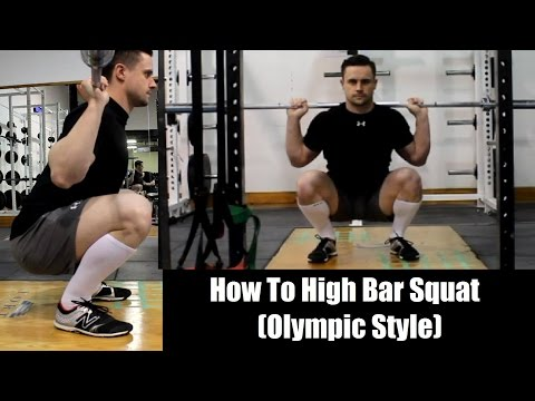 How to Properly High Bar Squat (Olympic Style)