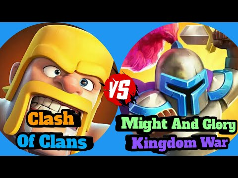 Clash Of Clans Vs Might And Glory: Kingdom War |Troops|Heroes|Buildings| Gameplay HD