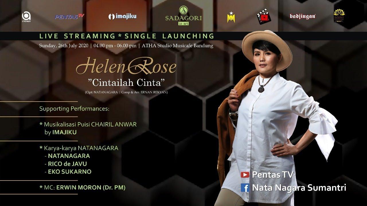 """Live Streaming Single Launching HELEN ROSE  """"CINTAILAH CINTA"""""""