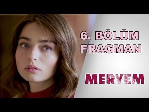 Meryem 6. Bölüm Fragmanı