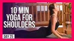 10 min Morning Yoga For Shoulder Release – Day #25 (SHOULDER STRENGTH & STRETCH)