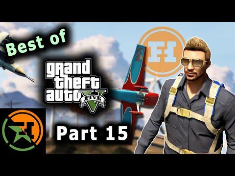 The Very Best of GTA V | Part 15 | AH | Achievement Hunter