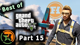 The Very Best of GTA V | Part 15 | AH | Achievement Hunter