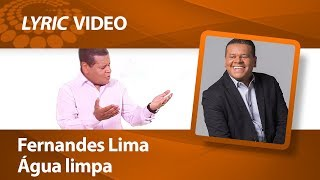 Fernandes Lima – Água limpa [ LYRIC VIDEO ]
