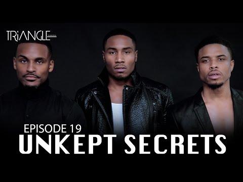 "TRIANGLE Season 2 Episode 19 ""Unkept Secrets"""