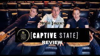 CAPTIVE STATE Movie Review | Tavern Talk