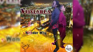 Vhyevilla - Wonder Why - December 2019